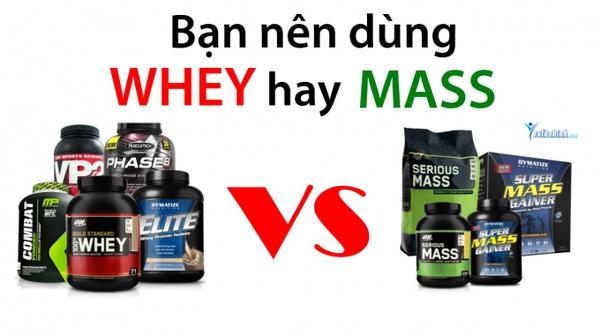 Nên dùng whey hay mass để mang lại hiệu quả tốt hơn